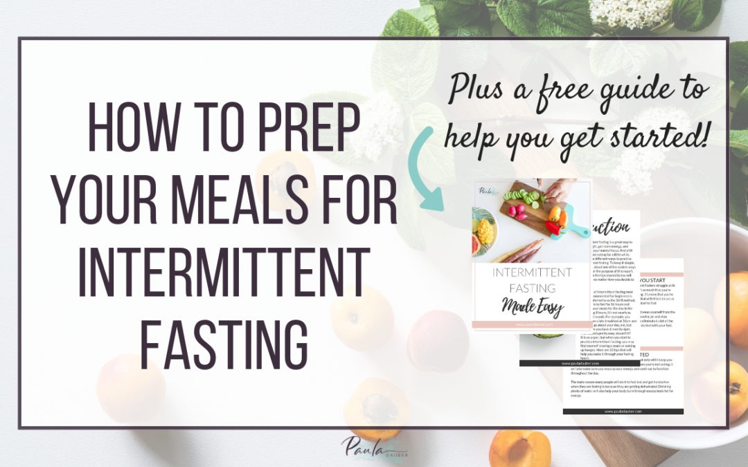 How to Meal Plan for Intermittent Fasting